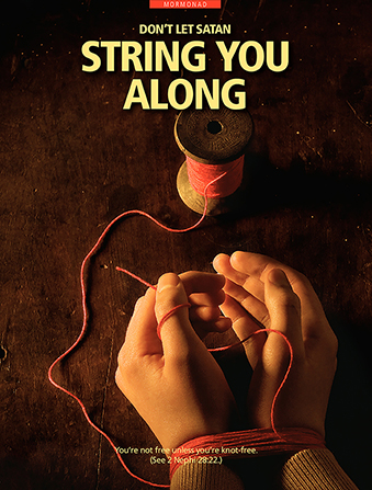 "An image of two hands tied together at the wrists with red string, paired with the words ""Don't Let Satan String You Along."""