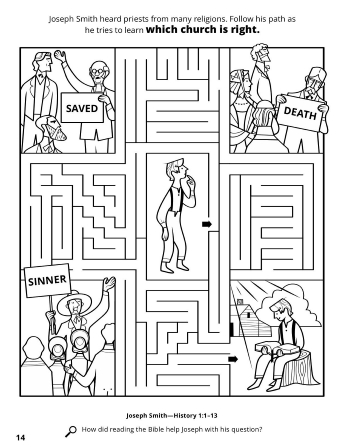 A line maze of different churches and Joseph Smith Jr. as a young boy eventually leading to an image of him reading the scriptures.