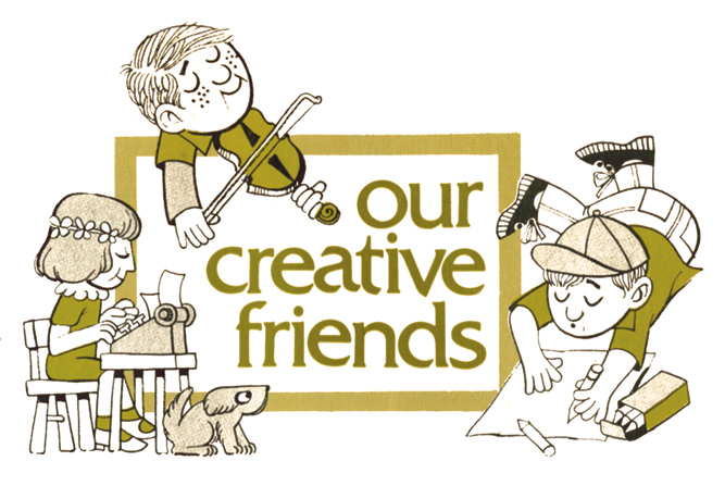 "An illustration with the title ""Our Creative Friends"" and an image of a boy coloring on a paper, a girl at a desk typing, and a boy playing the violin."