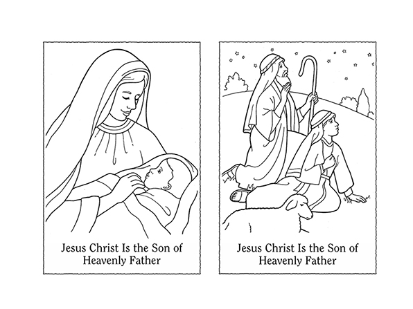 "Black-and-white illustrations of Mary and Jesus and shepherds looking up at the sky, with the words ""Jesus Christ is the Son of Heavenly Father."""