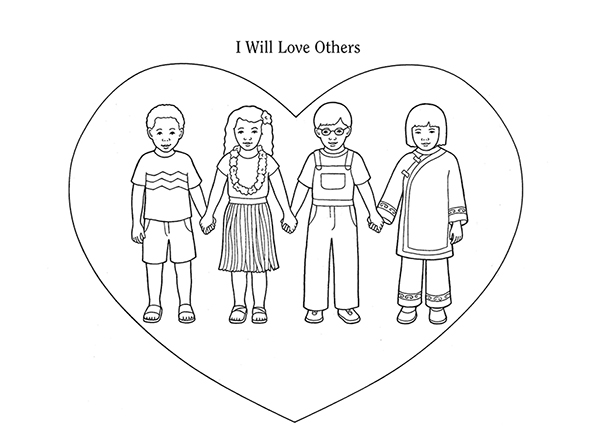 "An illustration of four children from around the world holding hands with a heart drawn around them and the words ""I Will Love Others."""