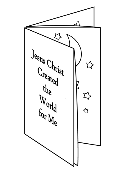 "A black-and-white illustration of a booklet that says ""Jesus Christ created the world for me"" on the cover with images of the Creation seen inside."