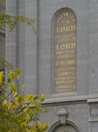 "The inscription in gold, ""Holiness to the Lord: The House of the Lord"" on the wall of the Salt Lake Temple."