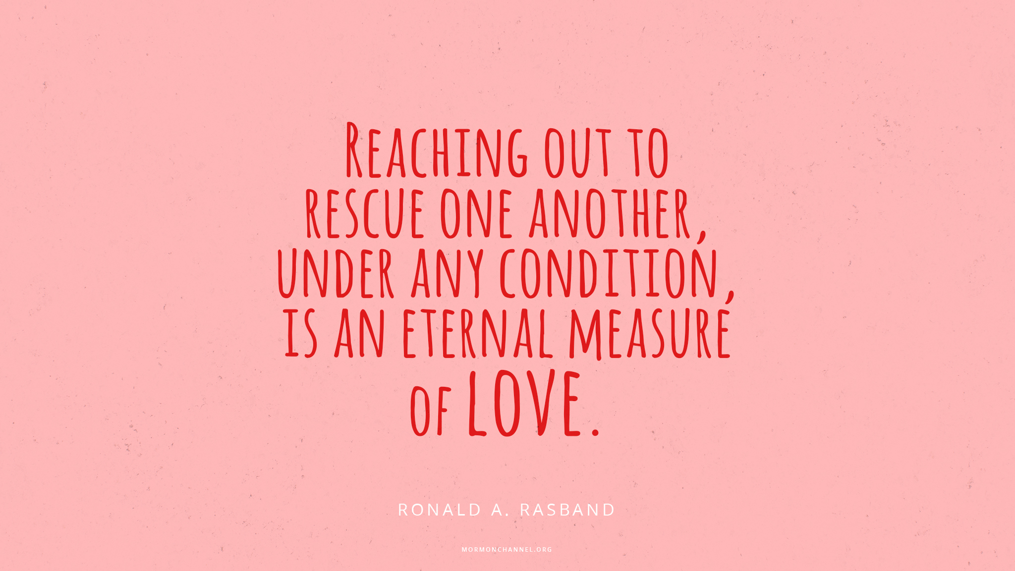 Daily Quote: Reach Out To Rescue