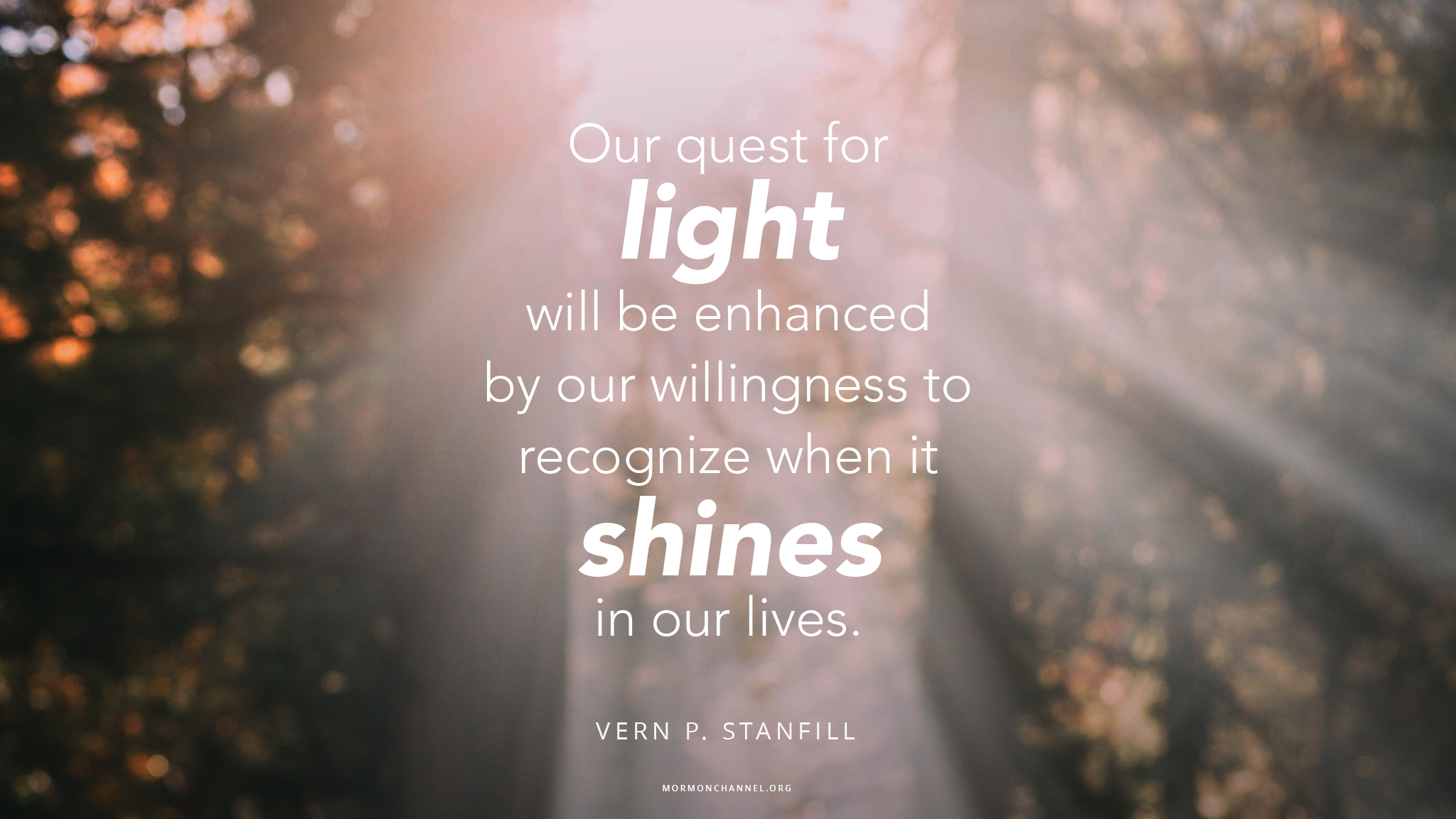 Daily Quote: See the Light in Life | Mormon Channel