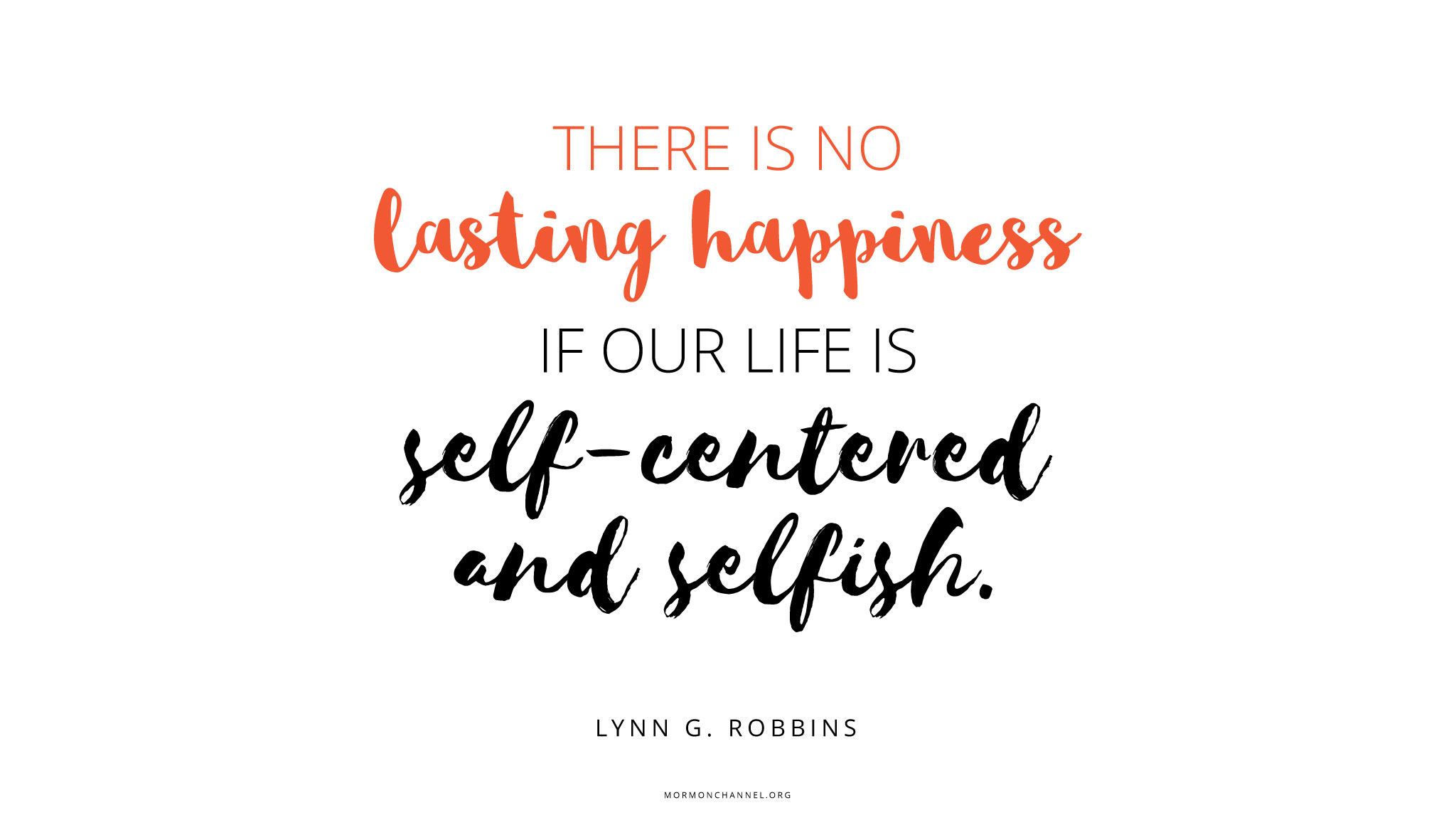 Daily Quote: Selfishness Isn\'t Happiness | "|2048|1153|?|en|2|01548841acfc65233757ebe241d34348|False|UNLIKELY|0.31688937544822693