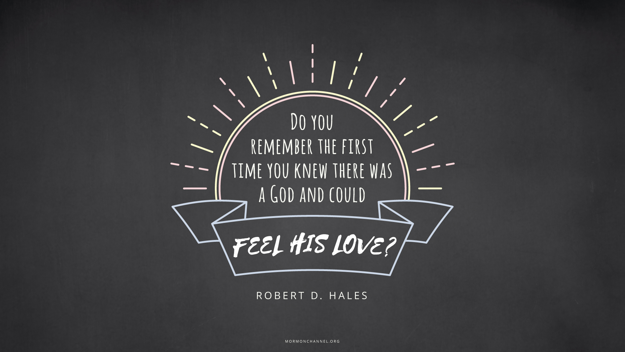 Daily Quote Do You Remember Mormon Channel