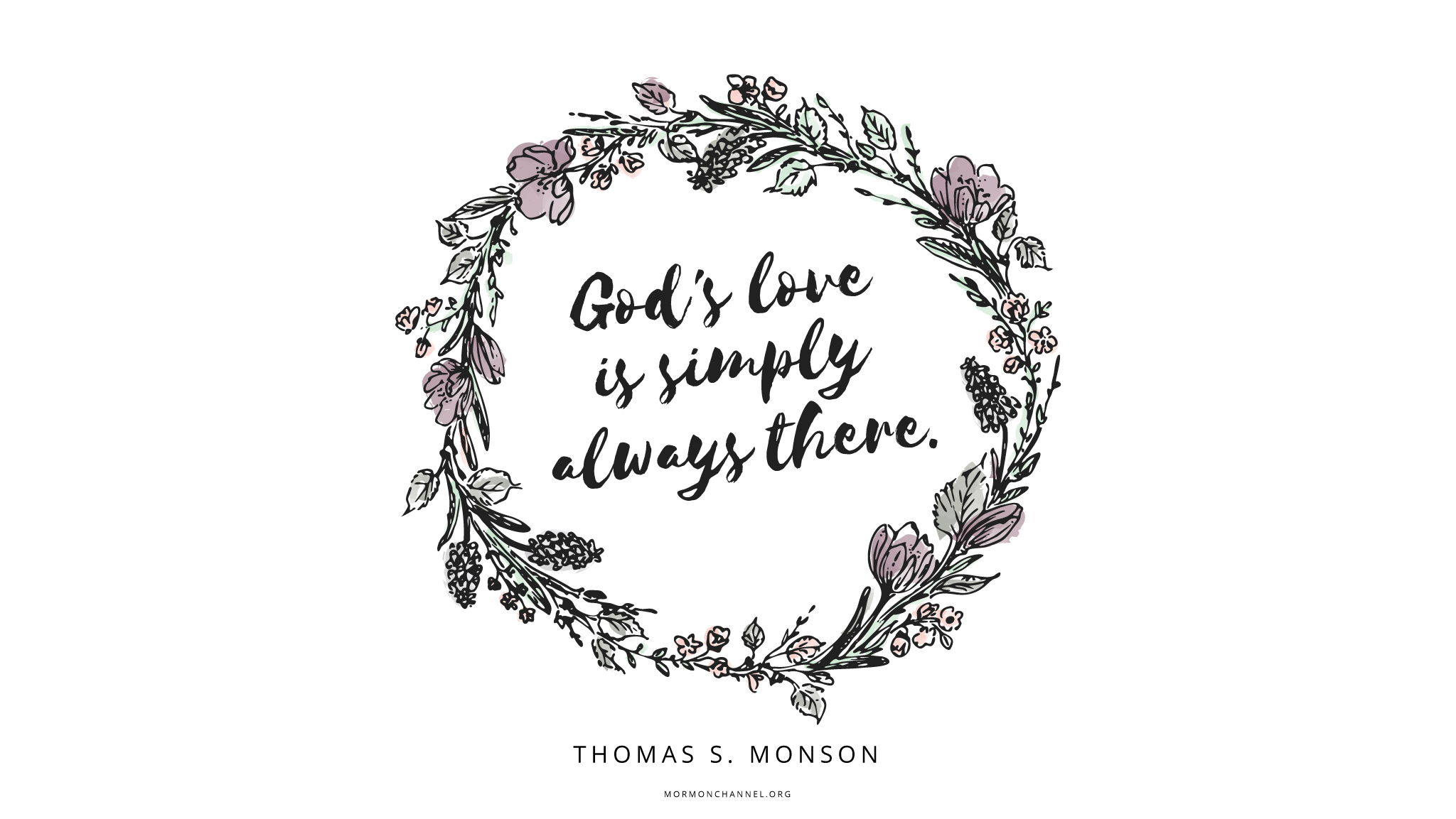 Quotes About God's Love | Daily Quote God S Love Is Simply Always There Mormon Channel