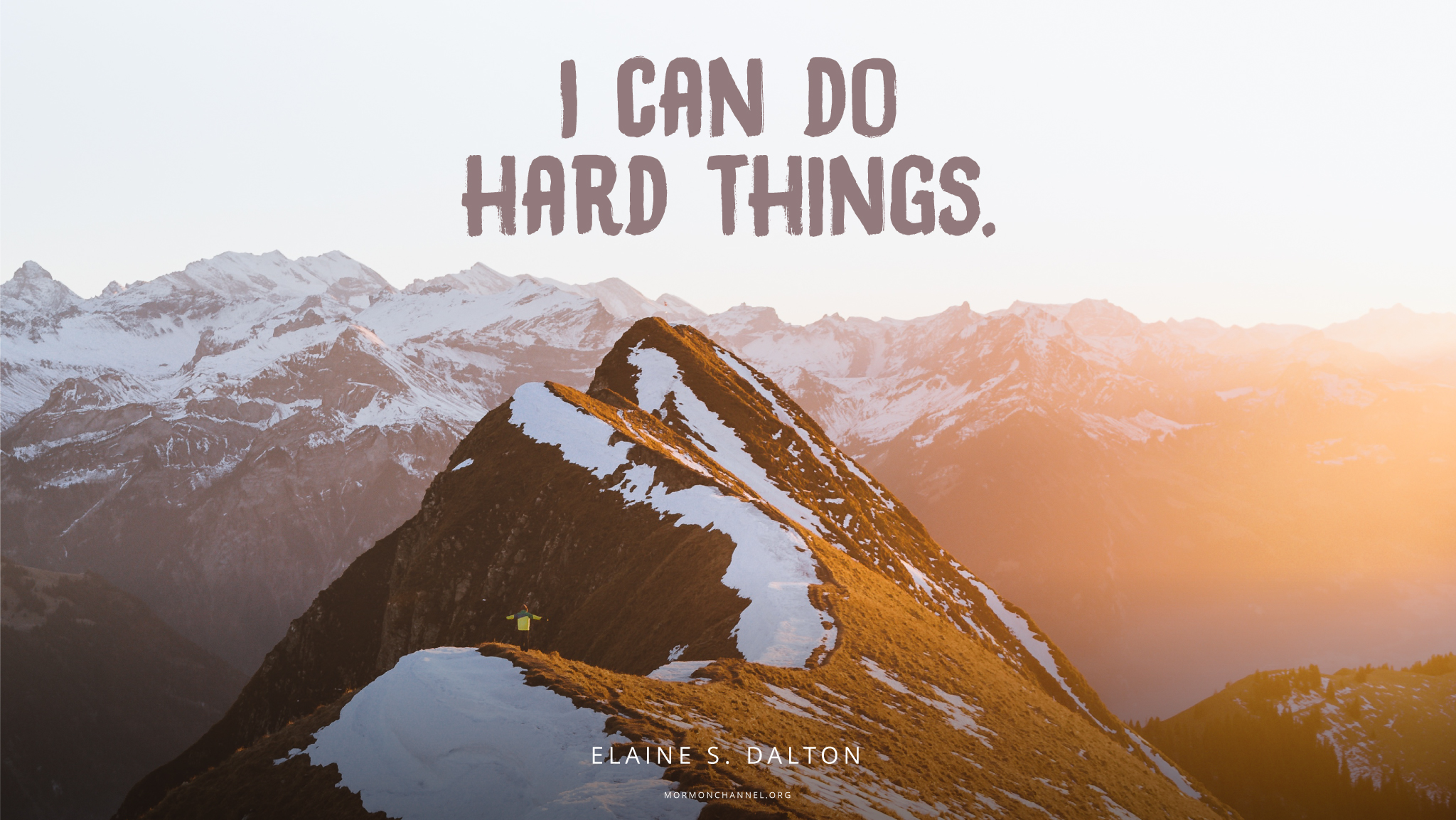 Daily Quote: I Can Do Hard Things | Mormon Channel
