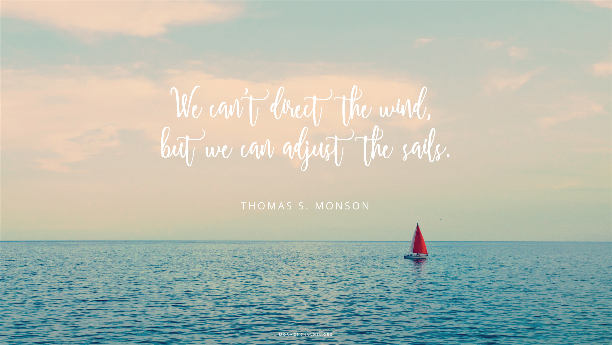 92 Best Sailing Quotes Images On Pinterest: Daily Quote: We Can Adjust The Sails