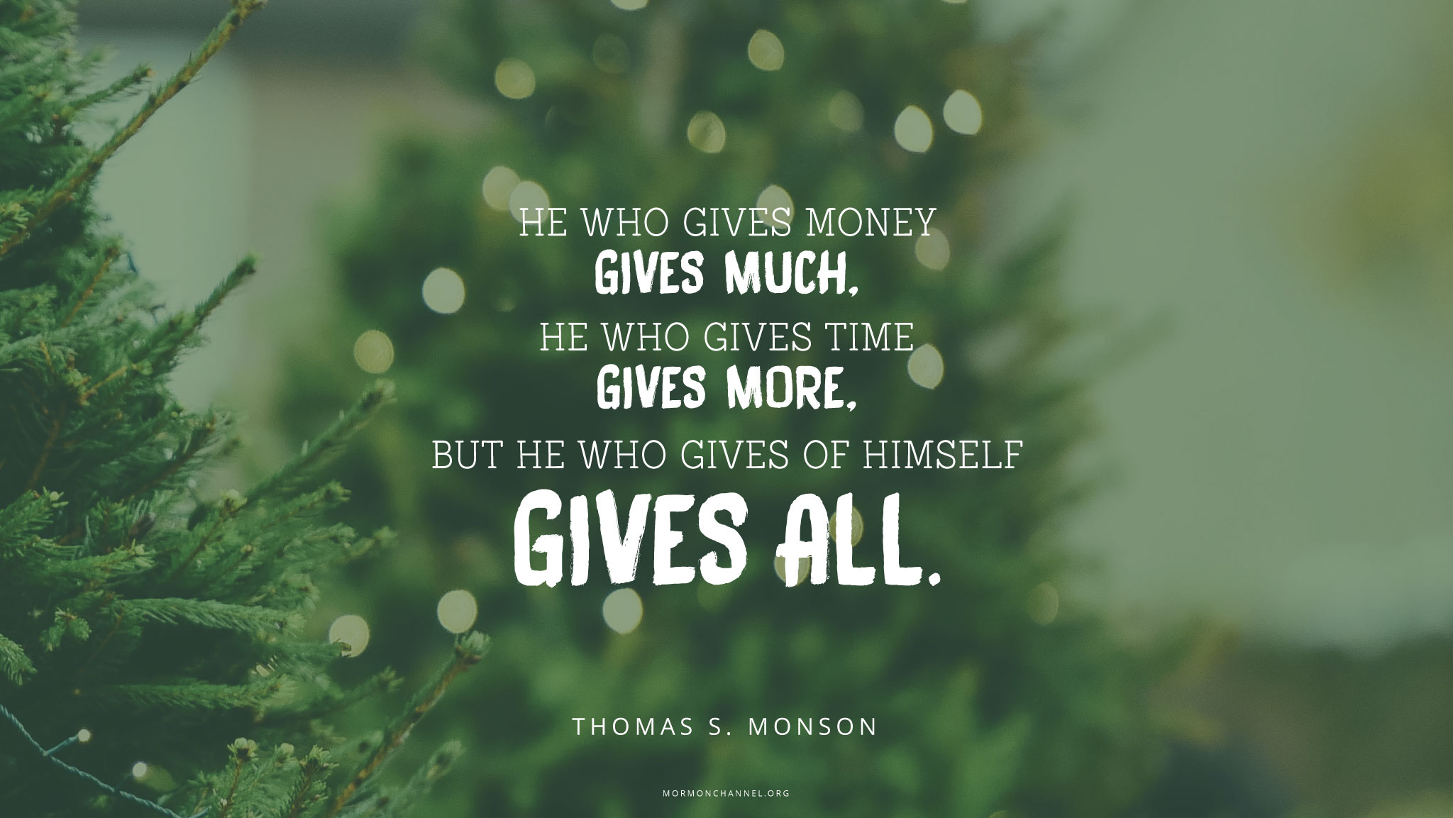 Daily Quote: The Greatest Gift You Can Give | Mormon Channel