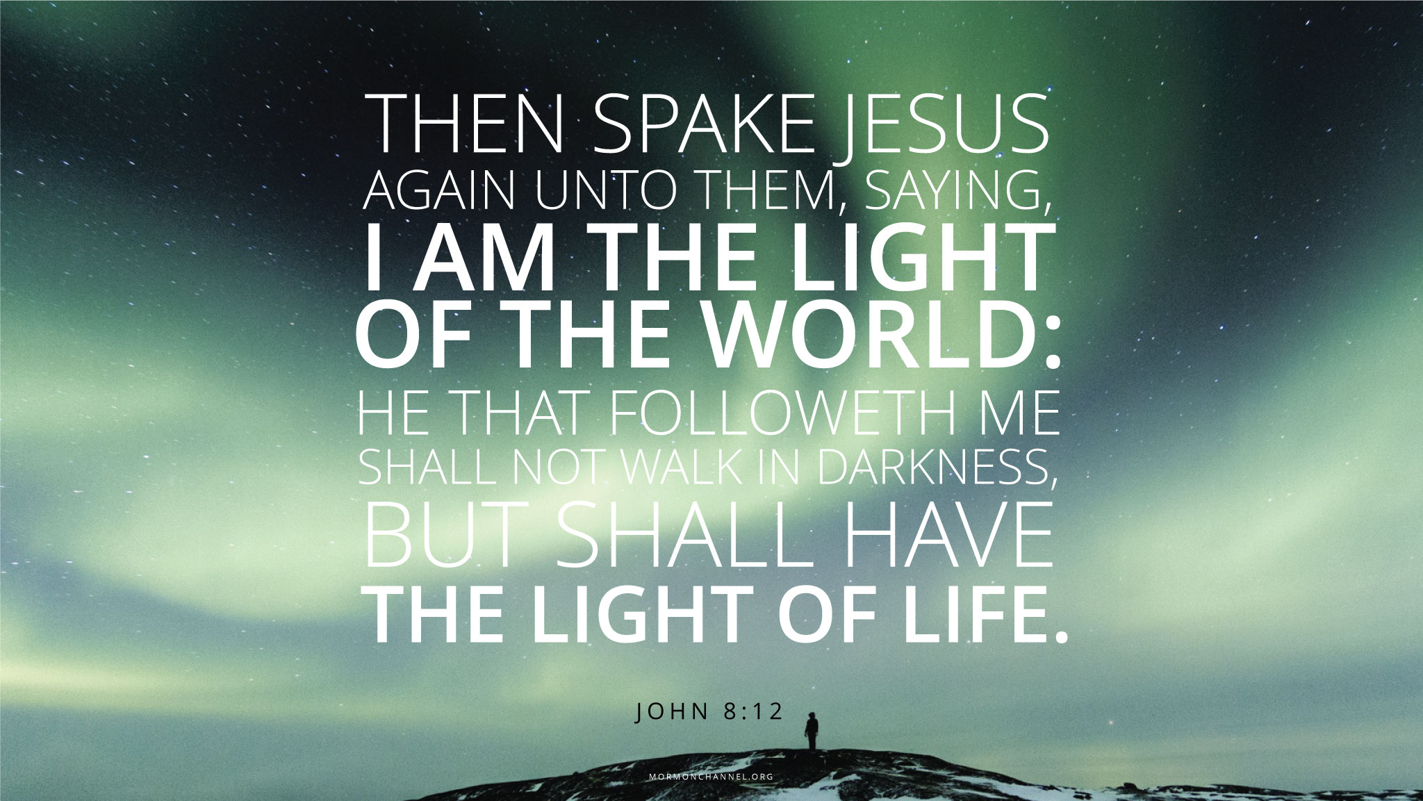 Quotes Light Daily Quote He Is The Light Of The World  Mormon Channel