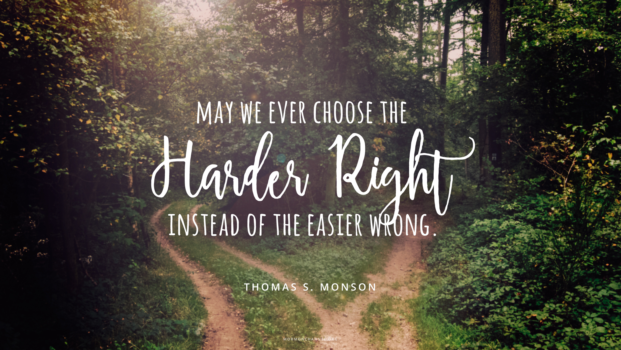 Daily Quote Choose The Harder Right Mormon Channel