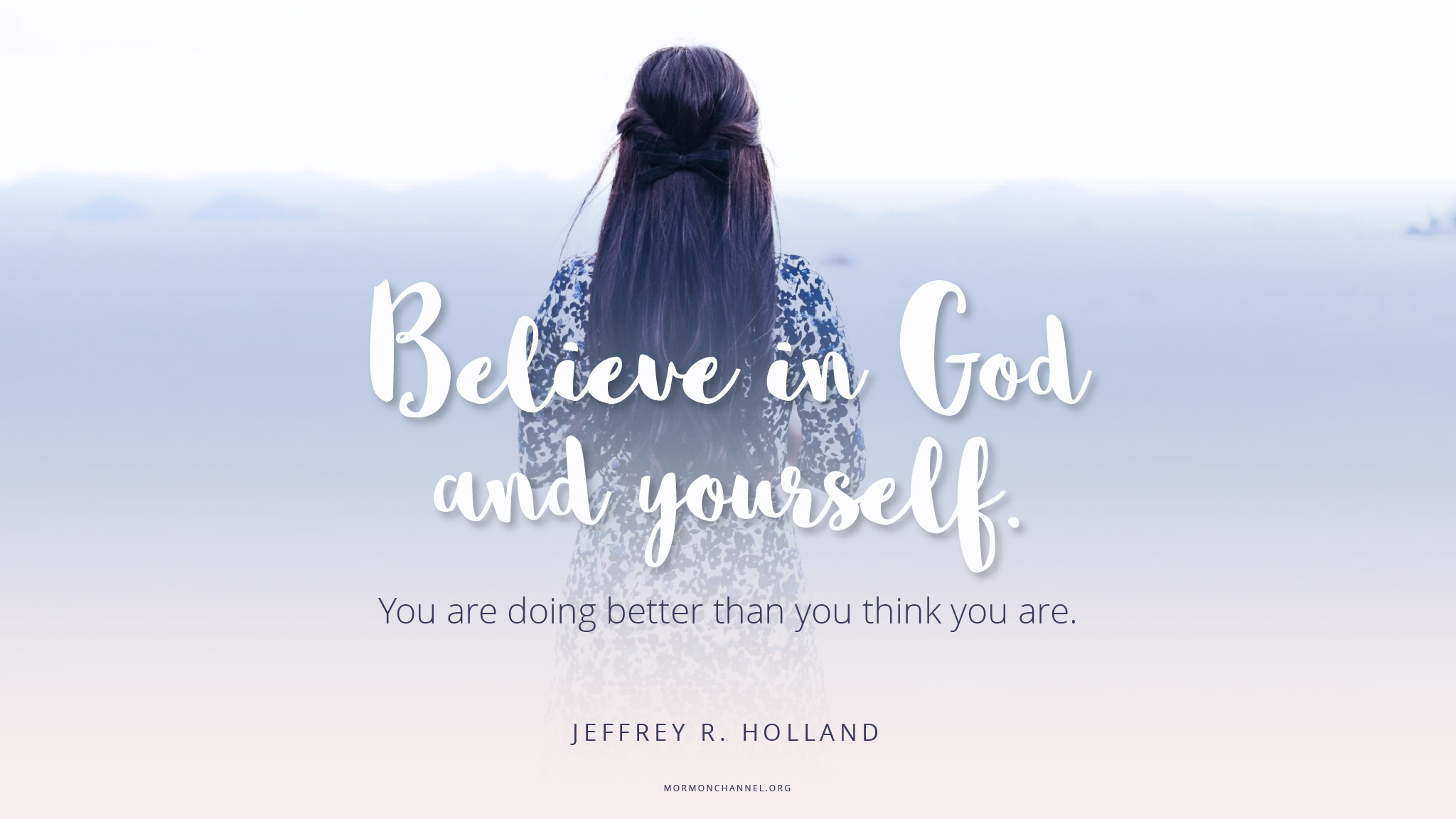 Daily Quote Believe In Yourself Mormon Channel