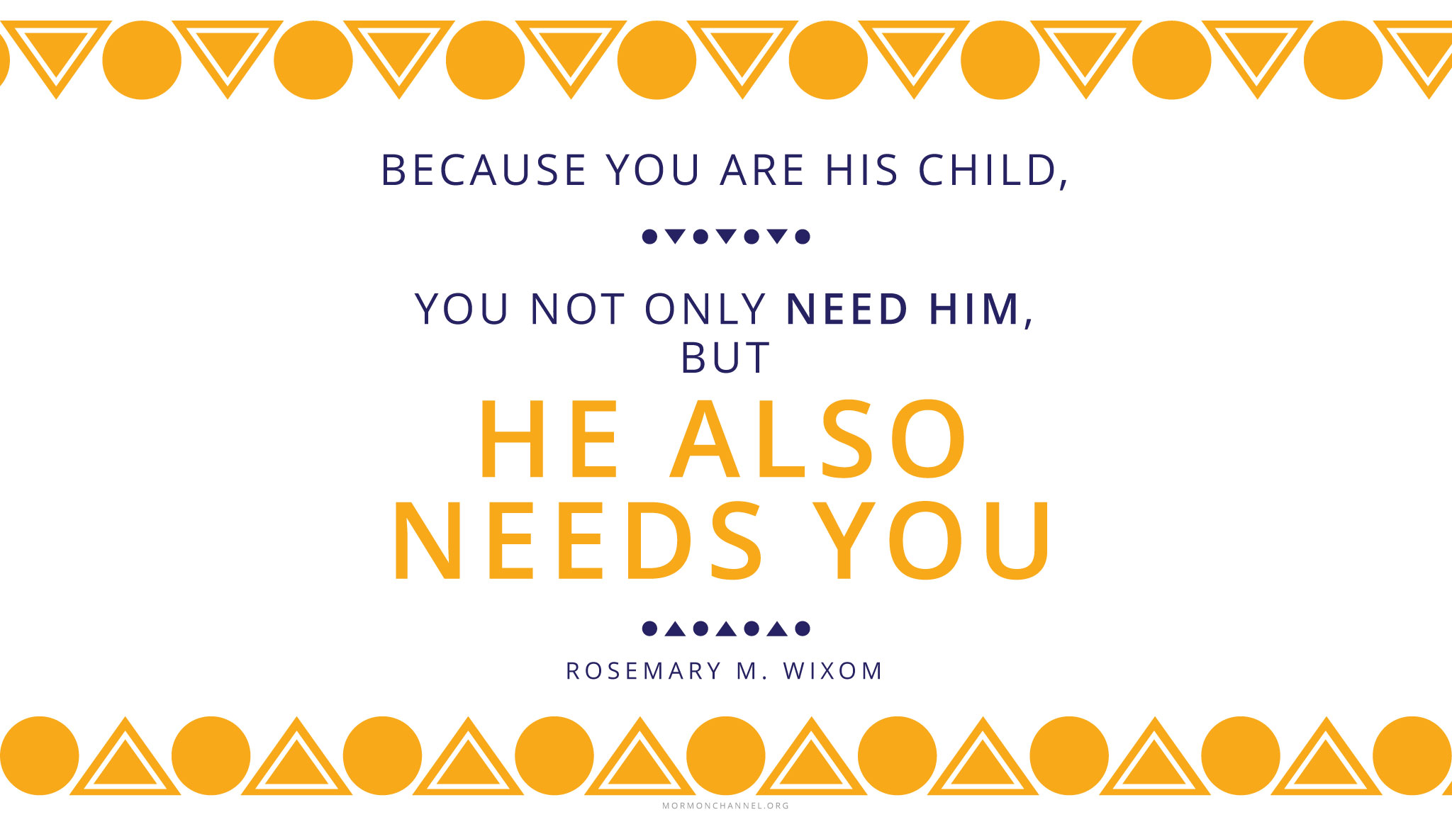 Daily Quote God Needs You Mormon Channel