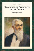 Teachings of the Presidents of the Church Lorenzo Snow Manual thumbnail