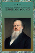 Teachings of the Presidents of the Church Brigham Yong manual cover
