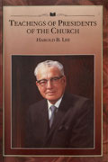 Teachings of the Presidents of the Church Harold B. Lee manual cover