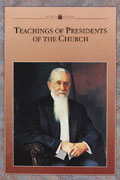 Teachings of the Presidents of the Church Joseph F. Smith manual cover