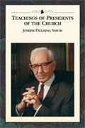 Teachings of the Presidents of the Church Joseph Fielding Smith Manual cover