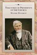 Teachings of the Presidents of the Church Wilford Woodruff manual cover
