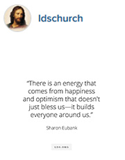 There is an energy that comes from happiness and optimism that doesn't just bless us-it builds everyone around us. -Sharon Eubank