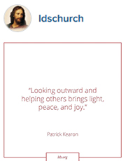 Looking outward and helping others brings light, peace, and joy. —Patrick Kearon