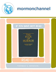 If you have not read The Book of Mormon, read it. —Thomas S. Monson