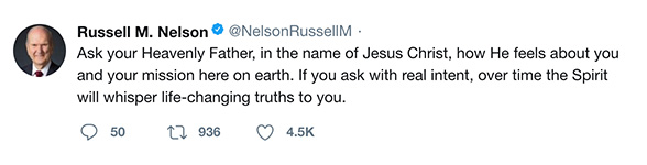 Ask your Heavenly Father, in the name of Jesus Christ, how He feels about you and your mission here on earth. If you ask with real intent, over time the Spirit will whisper life-changing truths to you.