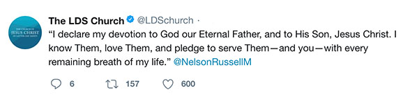 """""""I declare my devotion to God our Eternal Father, and to His Son, Jesus Christ. I know Them, love Them, and pledge to serve Them—and you—with every remaining breath of my life."""" @NelsonRussellM"""